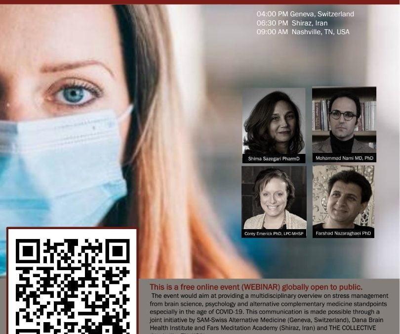 """رویداد آنلاین جهانی """"غلبه بر  نگرانی در عصر ویروس کورونا"""" با حضور دکتر محمد نامی"""